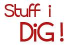 Stuff I Dig