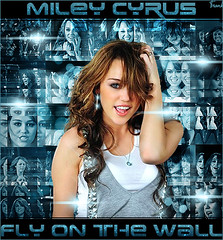 Miley Cyrus - Fly On The Wall (FrankyI'm Back) Tags: wall fly cyrus breakout on the miley frankysboomboxblogspotcom