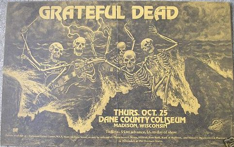 Grateful Dead poster for 10/25/73 Dane County Memorial Coliseum, Madison, Wisconsin