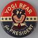 YOGI BEAR for PRESIDENT