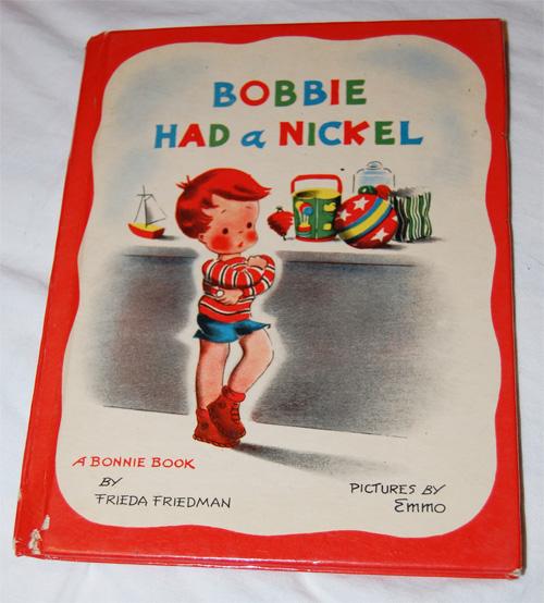 Bobbie Had a Nickel - 1946