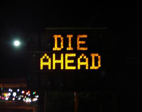 death funny comedy roadsign hack hillarious dieahead