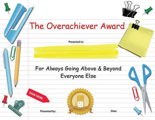 funny award certificates. Overachiever Funny Award
