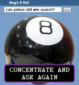 Asking The Magic Eight Ball About Yahoo Search