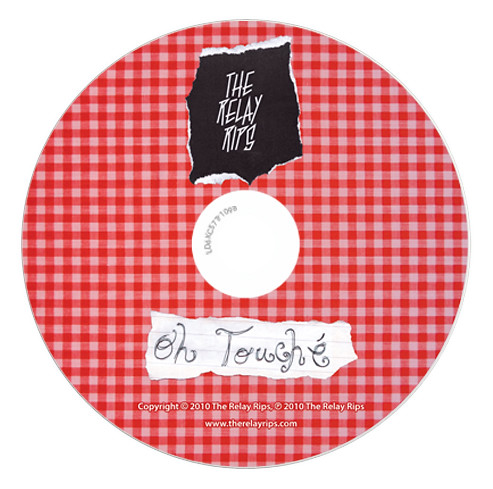 The Relay Rips: Oh Touché - CD label