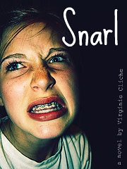Snarl - a novel by Virginie Cliche
