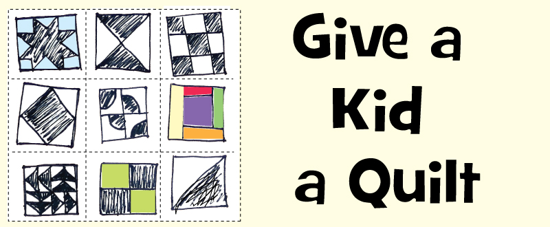 Give A Kid A Quilt