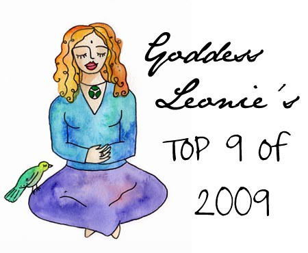 Goddess Leonie's Top 9 of 2009