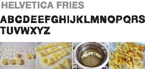 helvetica_fries por você.