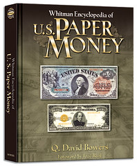 Bowers Whitman Encyclopedia U.S. Paper Money