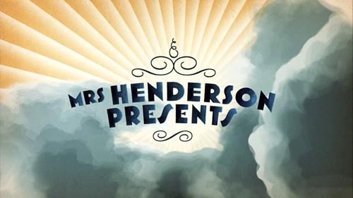 mrshendersonpresents_openingcredits_title