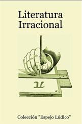 Literatura irracional: el libro