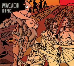 """Macaco Bong -""""Artista Igual Pedreiro"""" (Scatter Records, 2009)"""