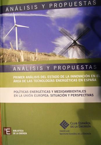 Libro Politicas Energeticas y Medioambientales de la Union Europea. Club Español Energia.