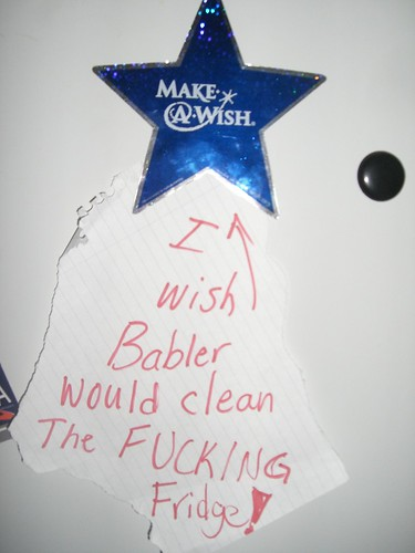 I wish Babler would clean the f*cking fridge!