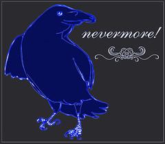 NEVERMORE!!!!