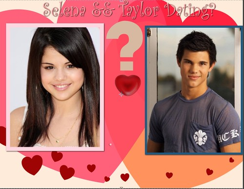 is selena gomez dating taylor lautner. Selena Gomez and Taylor