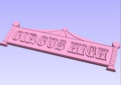 Circus High Sign Preview (phidauex) Tags: graphics router illustrator cnc cncrouter apogaea vcarvepro phoenixasylum hybridcnc apogaea2010