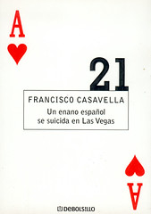 Francisco Casavella, Un enano español se suicida en Las Vegas