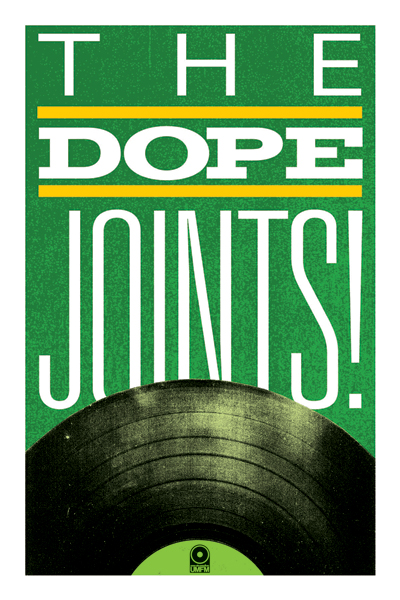 The Dope Joints! handbill