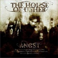 THE HOUSE OF USHER: Angst (Equinoxe 2009)