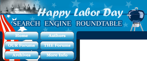 Labor Day 2009 @ Search Engine Roundtable
