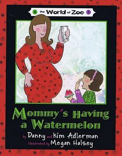 Review of the Day: Mommys Having a Watermelon by Danny and Kim Adlerman