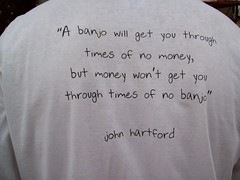 John Hartford banjo quote on a T-shirt