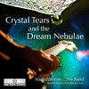 2010 Crystal Tears and the Dream Nebula - Starfish Stories :: The Band