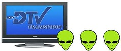 Digital TV Transition Rough on Space Aliens