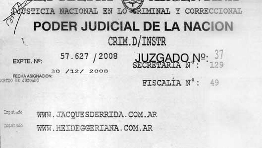 Expte N° 57627/2008 Jdo. Nac. de Instrucción N° 37, Fiscalía N° 49, imputados: www.heideggeriana.com.ar y www.jacquesderrida.com.ar