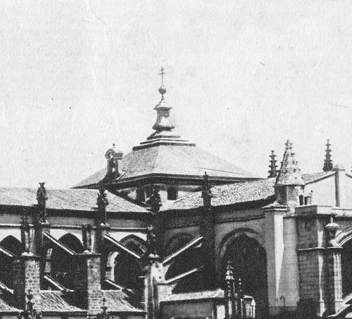 Cimborrio de la Catedral de Toledo antes de 1910. Fotografía de Moreno
