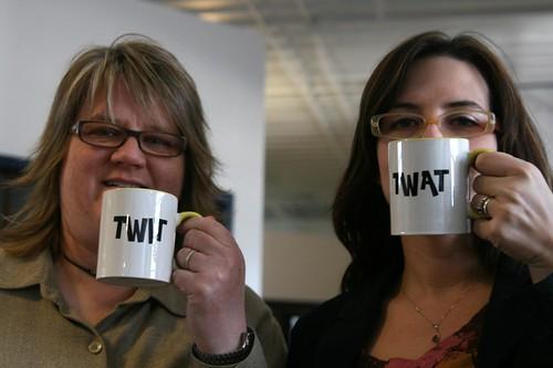 Twit and Twat