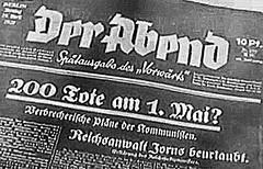 """""""200 Tote am 1. Mai? Verbrecherische Pläne der Kommunisten."""" (Spätausgabe des """"Vorwärts"""", 29.April 1929)"""