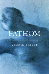 cherie_priest_Fathom