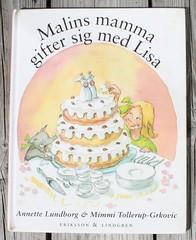 Malins mamma gifter sig med Lisa