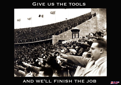 Give us the tools and we'll finish the job - BNP slogan