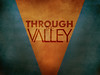 through_the_valley copy