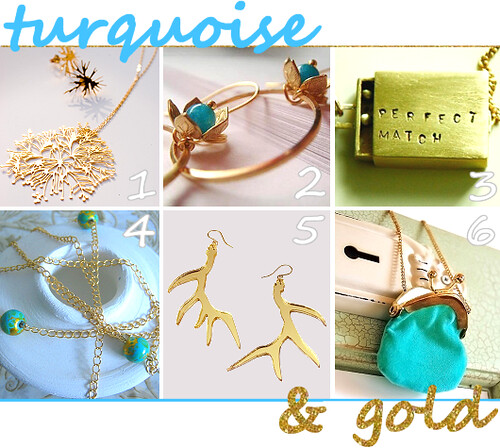 Turquoise & Gold! So Pretty!