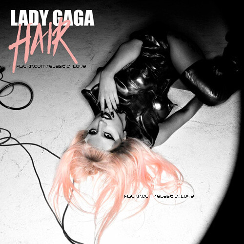 lady gaga hair single art. Lady GaGa-Hair