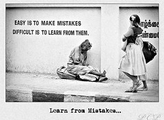 Learn from Mistakes (P.C.P) Tags: tamilnadu chenai blackwhitephotos pcpsk59