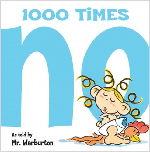 Review of the Day: 1000 Times No by Mr. Warburton