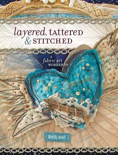Layered,Tattered & Stitched.