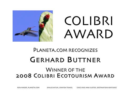 Colibri Ecotourism Award 2008: Gerhard Buttner