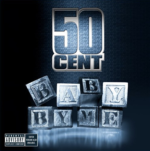 50 Cent Ne-Yo Baby By Me