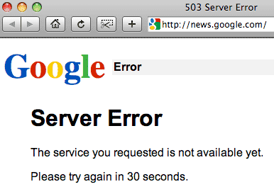 Google News Goes Offline : 503 Server Error - Search Engine Land
