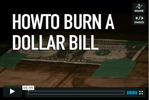HOWTO Burn a Dollar Bill
