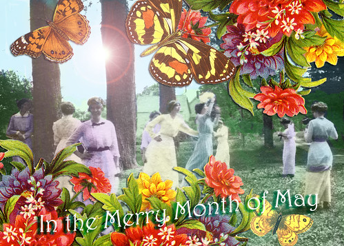 "Playing with ""Merry Month of May"""