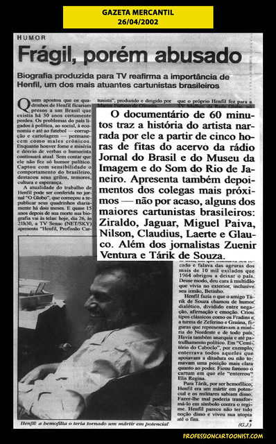 """Frágil, porém abusado"" - Gazeta Mercantil - 26/04/2002"