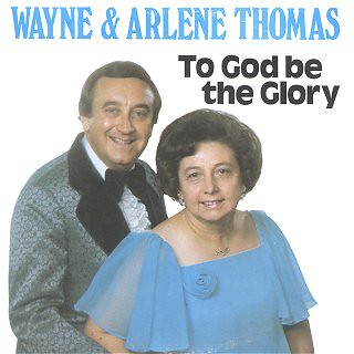 Wayne and Arlene Thomas